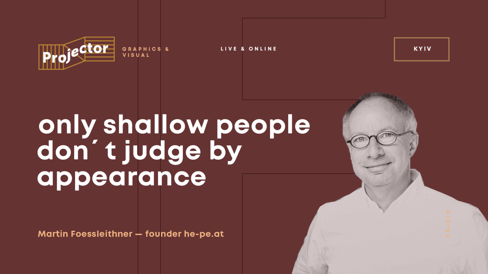 «Only shallow people don´t judge by appearance»