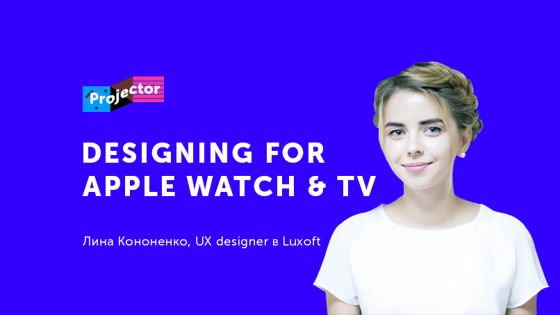 Designing for Apple Watch and Apple TV