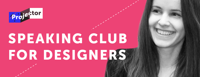 Speaking Club for Designers