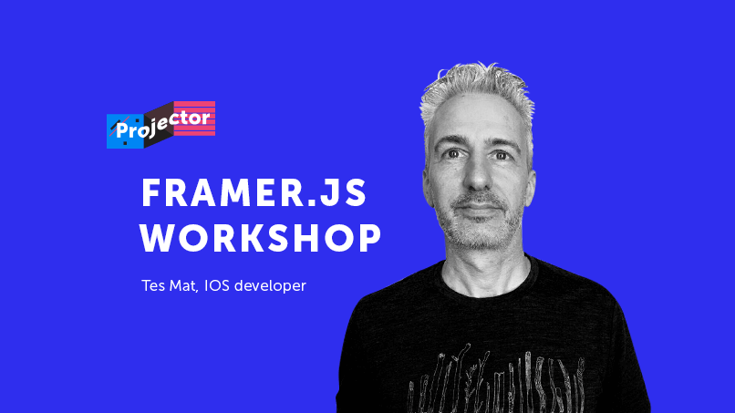 Workshop. How to make prototypes that feel like real apps with Framer